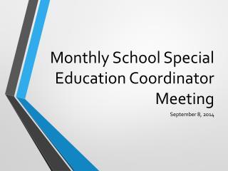Monthly School Special Education Coordinator Meeting