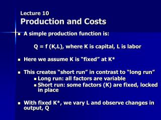 Lecture 10 Production and Costs