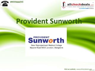 Provident Sunworth Bangalore Residential Apartments