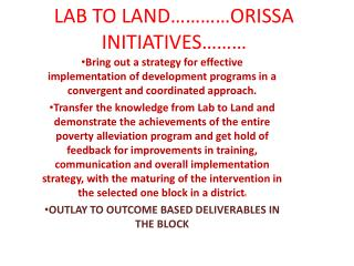 LAB TO LAND    ORISSA INITIATIVES