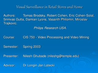 Visual Surveillance in Retail Stores and Home