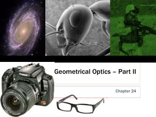 Geometrical Optics � Part II