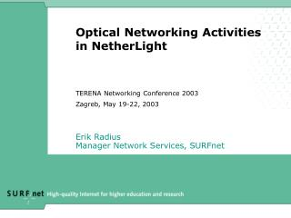 Optical Networking Activities  in NetherLight
