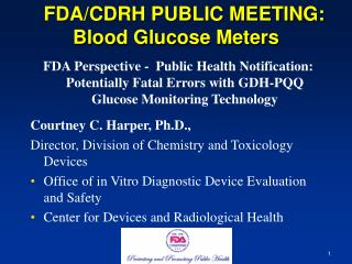 FDA/CDRH PUBLIC MEETING: Blood Glucose Meters