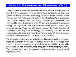 Lecture 4.  Macrostates and Microstates  (Ch. 2 )