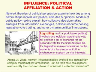 INFLUENCE: POLITICAL  AFFILIATION & ACTION