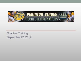 Coaches Training  September 22, 2014