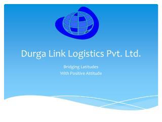 Durga  Link  Logistics Pvt. Ltd.