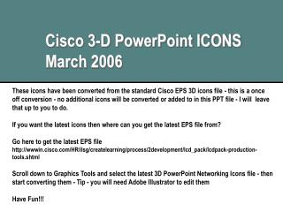 Cisco 3-D PowerPoint ICONS March 2006