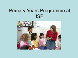 Primary Years Programme at ISP