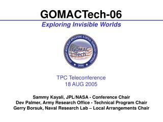 GOMACTech-06 Exploring Invisible Worlds
