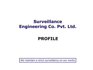 Surveillance  Engineering Co. Pvt. Ltd.