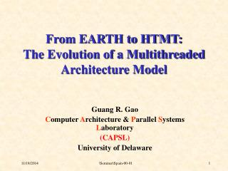 From EARTH to HTMT: The Evolution of a Multithreaded Architecture Model