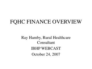 FQHC FINANCE OVERVIEW