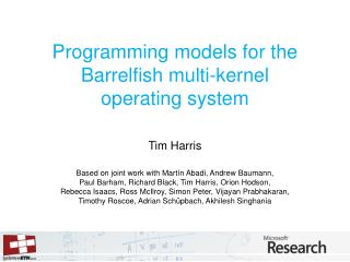 Programming models for the Barrelfish multi-kernel  operating system
