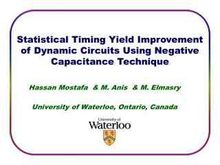 Hassan Mostafa  & M. Anis  & M. Elmasry University of Waterloo, Ontario, Canada