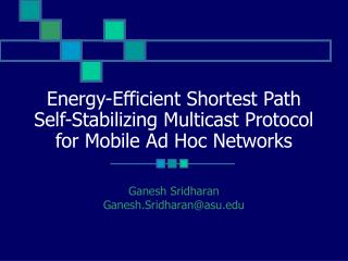 Energy-Efficient Shortest Path Self-Stabilizing Multicast Protocol for Mobile Ad Hoc Networks