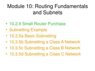 Module 10: Routing Fundamentals and Subnets