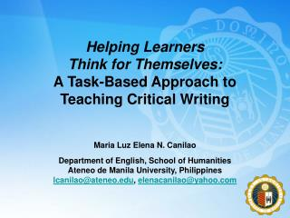 Helping Learners  Think for Themselves: A Task-Based Approach to  Teaching Critical Writing