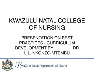 KWAZULU-NATAL COLLEGE OF NURSING