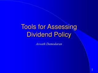 Tools for Assessing Dividend Policy