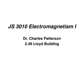 JS 3010 Electromagnetism I