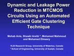 Dynamic and Leakage Power Reduction in MTCMOS Circuits Using an Automated Efficient Gate Clustering Technique