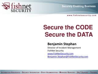Secure the CODE Secure the DATA