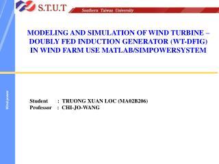 Student       :  TRUONG XUAN LOC (MA02B206)  Professor    :  CHI-JO-WANG