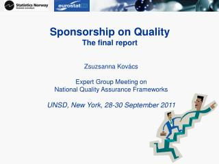 Sponsorship on Quality The final report