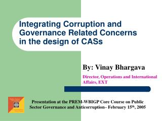 Integrating Corruption and Governance Related Concerns in the design of CASs