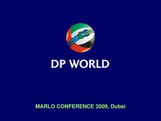 MARLO CONFERENCE 2009, Dubai
