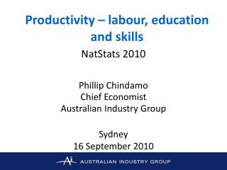 Productivity – labour, education and skills