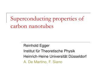 Superconducting properties of carbon nanotubes