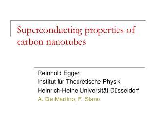 Superconducting properties of carbon nanotubes