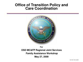 Office of Transition Policy and  Care Coordination