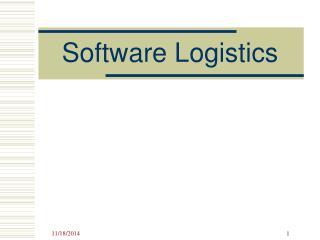 Software Logistics