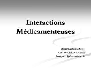 Interactions M dicamenteuses