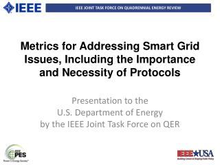Metrics  for Addressing Smart Grid Issues, Including the Importance and Necessity of Protocols