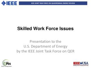 Skilled Work Force Issues