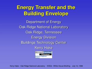Energy Transfer and the Building Envelope
