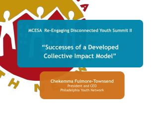 "MCESA   Re-Engaging  Disconnected Youth Summit II ""Successes of  a  Developed"