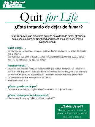 Quit  for Life �Est� tratando de dejar de fumar?