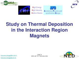 Study on Thermal Deposition  in the Interaction Region Magnets