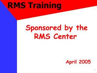 RMS Training
