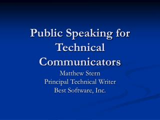 Public Speaking for Technical Communicators
