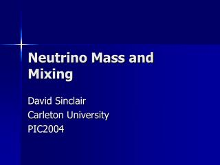 Neutrino Mass and Mixing