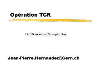 Opération TCR