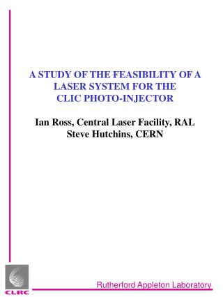 A STUDY OF THE FEASIBILITY OF A LASER SYSTEM FOR THE  CLIC PHOTO-INJECTOR