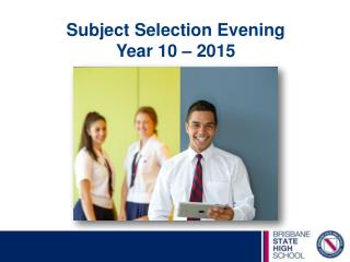 Subject Selection Evening Year  10  � 2015